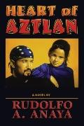 Heart of Aztlan A Novel
