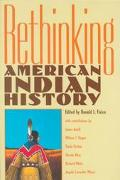 Rethinking American Indian History Analysis, Methodology, and Historiography