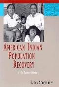 American Indian Population Recovery in the Twentieth Century