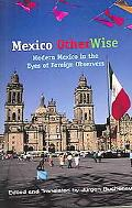 Mexico Otherwise Modern Mexico In The Eyes Of Foreign Observers
