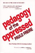 Pedagogy of the Oppressed-20th Anniv.ed