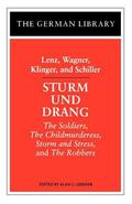 Sturm Und Drang The Robbers, the Soldiers, Storm and Stress and the Child Murderess