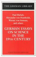 German Essays on Science in the 19th Century