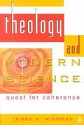 Theology and Modern Science Quest for Coherence