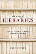 Story of Libraries, Second Edition