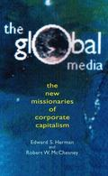 Global Media The New Missionaries of Corporate Capitalism
