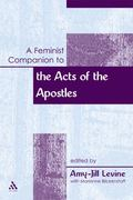 Feminist Companion to the Acts of the Apostles (Feminist Companion to the New Testament and ...