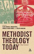 Methodist Theology Today
