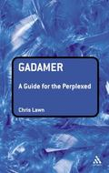 Gadamer A Guide for the Perplexed