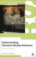 Understanding Christian-Muslim Relations
