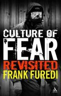 Culture of Fear Revisited Risk-taking and the Morality of Low Expectation