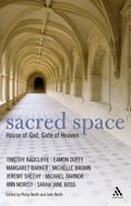 Sacred Space House of God, Gate of Heaven