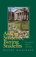 Aiding Students, Buying Students Financial Aid in America