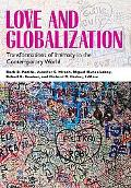 Love and Globalization Transformations of Intimacy in the Contemporary World