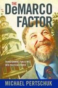 Demarco Factor : Transforming Public Will into Political Power