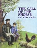 Call of the Shofar And Other Stories