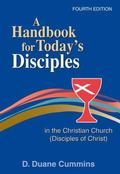 Handbook for Today's Disciples in the Christian Church (Disciples of Christ)