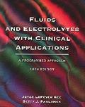 Fluids and Electrolytes with Clinical Applications: A Programmed Approach