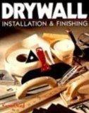 Drywall: Installation and Finishing