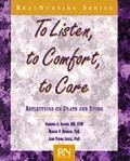To Listen, to Comfort, to Care: Reflections on Death and Dying
