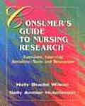 Consumer's Gde.to Nursing Research