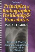 Delmar's Principles of Radiographic Positioning & Procedures Pocket Guide