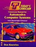 Today's Technician Classroom Manual for Automotive Computer Systems
