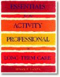 Essentials for the Activity Professiona