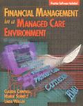 Financial Management in a Managed Care Environment