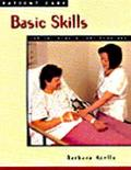 Patient Care Basic Skills for the Health Care Provider