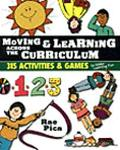 Moving & Learning Across the Curriculum D15 Activities & Games to Make Learning Fun