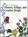 Delmar's Handbook of Flowers, Foliage, and Creative Design
