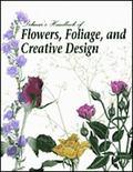 Delmar's Handbook of Flowers, Foliage, and Creative Design