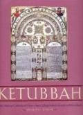 Ketubbah Jewish Marriage Contracts of the Hebrew Union College Skirball Museum and Klau Library