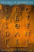 Secrets of Daniel: The Wisdom and Dreams of a Jewish Prince in Exile
