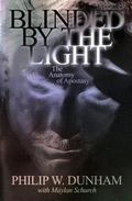 Blinded by the Light: The Anatomy of Apostasy