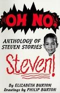 Oh No, Steven Anthology of Steven Stories