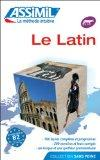 Assimil Language Courses : Le Latin - Latin for French speakers (cd's sold separately) (Fren...