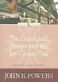 Unoriginal Sinner and the Ice-cream God