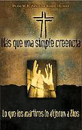 Mas Alla De La Fe Lo que los martires decian de Dios