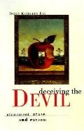 Deceiving the Devil Atonement, Abuse, and Ransom