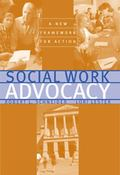 Social Work Advocacy A New Framework for Action