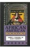 African American Sociology: A Social Study of the Pan-African Diaspora