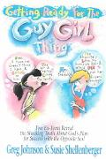 Getting Ready for the Guy-Girl Thing Two Ex-Teen Reveal the Shocking Truth About God's Plan ...