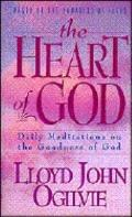 Heart of God: Daily Meditations on the Goodness of God - Lloyd John Ogilvie - Hardcover
