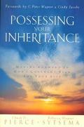 Possessing Your Inheritance Moving Forward in God's Covenant Plan for Your Life