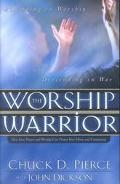 Worship Warrior Finding the Power to Overcome