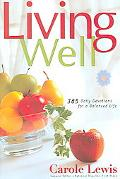 Living Well 365 Daily Devotions for a Balanced Life