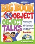 Big Book of No-Object Object-Talks