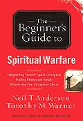 Beginner's Guide to Spiritual Warfare